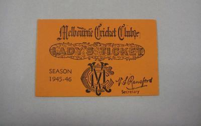 Melbourne Cricket Club Lady Membership Ticket, 1945/46