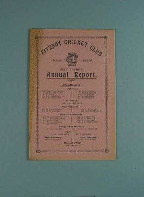 Annual report, Fitzroy Cricket Club - season 1933/34; Documents and books; 1987.1756.38