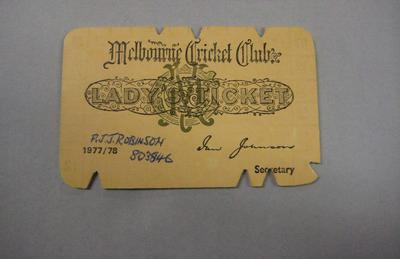 Melbourne Cricket Club Lady Membership Ticket, 1977/78