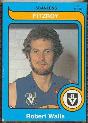 1980 Scanlens (Scanlens) Australian Football Robert Walls Trade Card