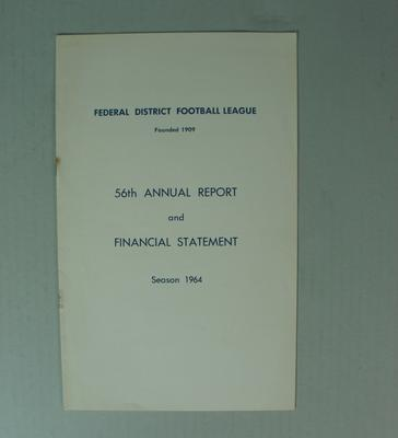 Federal District Football League Fifty Sixth Annual Report and Financial Statement, Season 1964