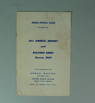 Federal Football League Sixty First Annual Report and Balance Sheet, Season 1969