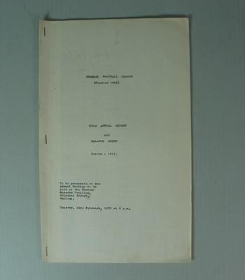 Federal Football League Sixty Third Annual Report and Balance Sheet, Season 1971