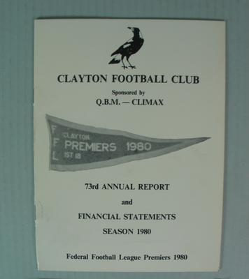Clayton Football Club 73rd Annual Report and Financial Statements, Season 1980