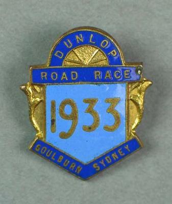 Badge - 'Dunlop Road Race Goulburn-Sydney 1933', verso E. Milliken 5hr 53min 42s.