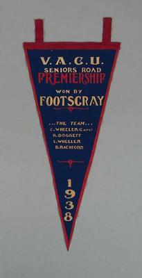 Pennant, VACU Seniors Road Premiership 1938; Flags and signage; 1988.1981.9