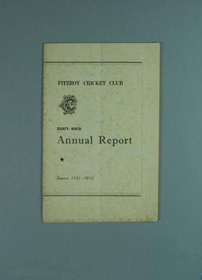 Annual report, Fitzroy Cricket Club - season 1951/52