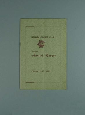 Annual report, Fitzroy Cricket Club - season 1952/53