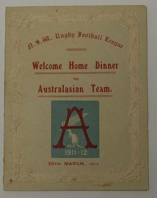Welcome Home dinner invitation for Australasian Rugby League Team, 1912.; Documents and books; N2017.6.14