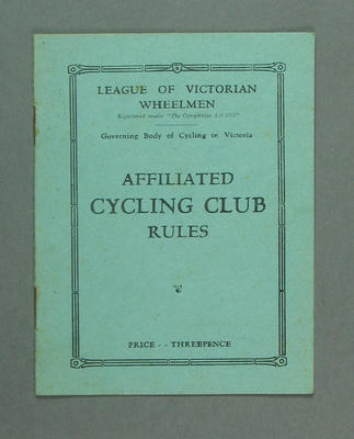 Booklet - League of Victorian Wheelmen Affiliated Cycling Club Rules c. 1936
