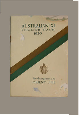 Booklet - Australian XI English Tour 1930 - produced by the Orient Line