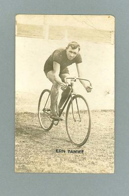 Black and white postcard of cyclist Ern Tamme