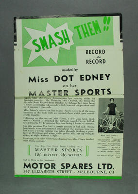 Poster advertising Dot Edney's record breaking on Master Sports cycles, c1937; Documents and books; 1988.2003.22.2