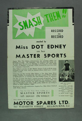 Poster advertising Dot Edney's record breaking on Master Sports cycles, c1937; Documents and books; 1988.2003.22.4
