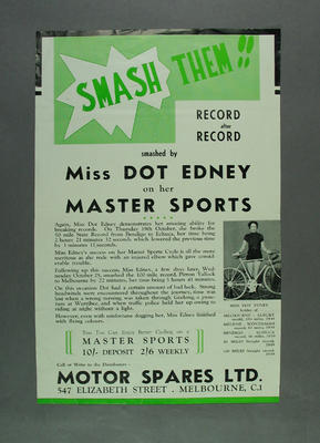 Poster advertising Dot Edney's record breaking on Master Sports cycles, c1937; Documents and books; 1988.2003.22.5