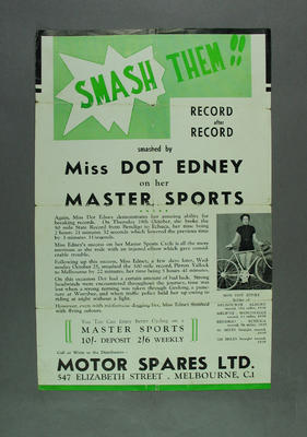 Poster advertising Dot Edney's record breaking on Master Sports cycles, c1937; Documents and books; 1988.2003.22.6
