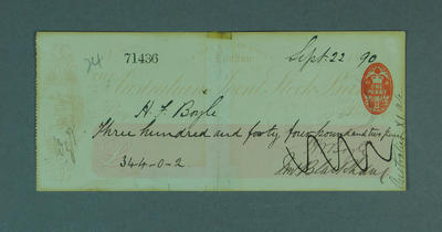 Cheque, payment to H F Boyle for cricket tour of England - 1890