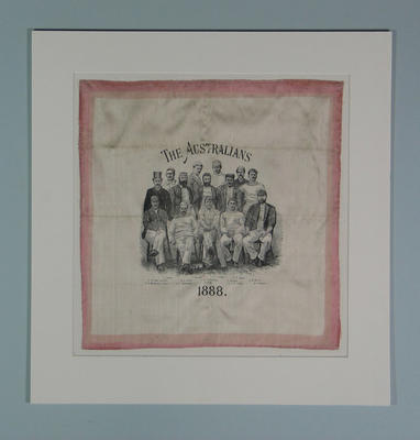 Silk handkerchief with red border, ' The Australians 1888', printed with an image of the Australian cricket team that toured England.