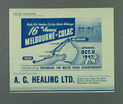 Programme, Cycling - 16th Annual Melbourne-Colac, 11 October 1947, in which Robert Pearson competed; Documents and books; 1993.2852.9