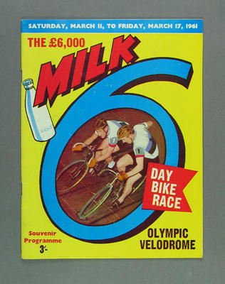 Programme - The £10,000 Milk 6 Day Bike Race, 11-17 March 1961