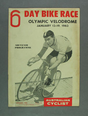 "Programme - The Australian Cyclist, Vol 18 No 1 ""6 Day Bike Race"" January 1963"