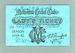 Melbourne Cricket Club Lady's Ticket, season 1944/45