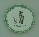 Ceramic plate, 'I Was'nt Ready' (sic)