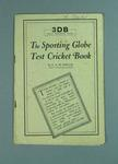 "Booklet, ""The Sporting Globe Test Cricket Book"" c1930"