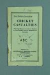 "Booklet, ""Some Statistics Concerning Cricket Casualties"" c1933"