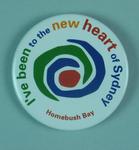"""Badge - """"I've been to the new heart of Sydney, Homebush Bay"""" - promoting Sydney 2000 OG"""