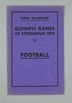 Programme -Football Programme, Rules & Regulations, 1912 Stockholm Olympic Games