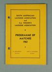 South Australian Lacrosse Association and S.A. Women's Lacrosse Association - Programme of Matches 1963