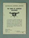 Australian Lacrosse Council pamphlet - The Game of Lacrosse Described - August 1947
