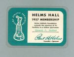 Helms Hall membership card, issued to Ernest J Baster - 1957