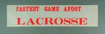 Sticker, red text - 'Fastest Game Afoot Lacrosse '