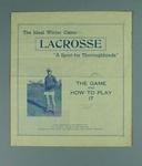"""Pamphlet, """"Lacrosse - The Game and How to Play It"""" c1930s-40s"""