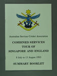 Summary Booklet ASCA Combined Services Tour Singapore & England 1993