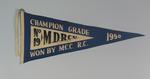 Pennant MDRA No.19 Champion Grade won by M.C.C.  R.C. 1950