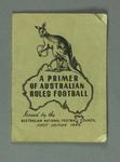 "Booklet, ""A Primer of Australian Rules Football"" 1944"