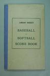 Lindsay Hassett Baseball & Softball Score Book - has statistics for three baseball matches played in 1962.