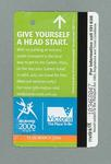 """Public transport ticket: 14/2/06 with 2006 Melbourne Commonwealth Games logo & caption """"Give Yourself a Head Start"""""""
