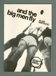 "Script of the play ""And the Big Men Fly"""