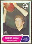 1969 Scanlens (Scanlens) Australian Football Robert Walls Trade Card