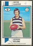 1974 Scanlens (Scanlens) Australian Football Wayne Closter Trade Card