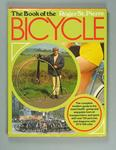 Hard cover book -  'The Book of the Bicycle'  - by Roger St. Pierre published 1973