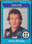 1980 Scanlens (Scanlens) Australian Football James Buckley Trade Card