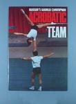 Programme, Russia's World Champion Acrobatic Team